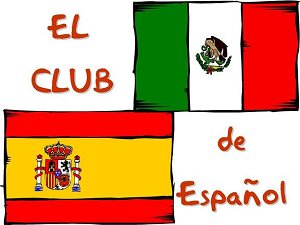 El Club de Espanol means The Spanish Club