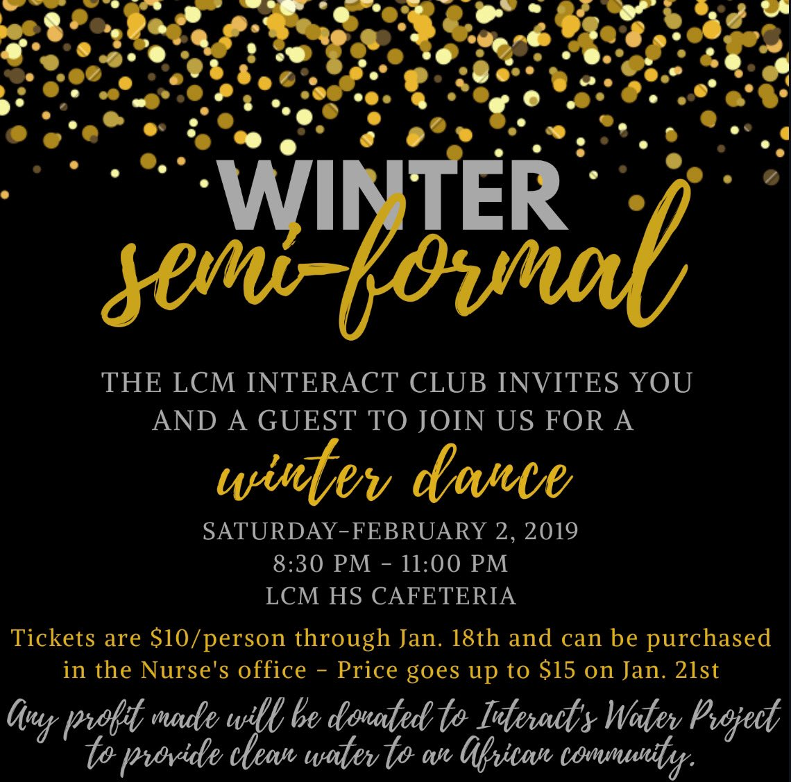 Interact Club will host the school's first Winter Formal on Feb. 2.